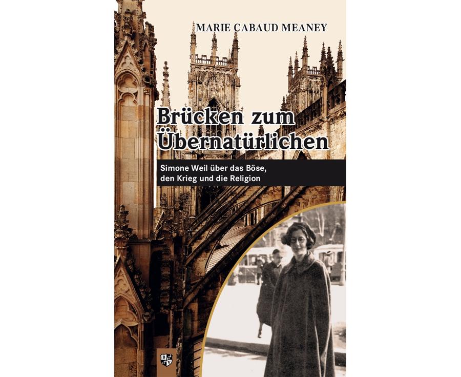 Marie Cabaud Meaney Brücken zum Übernatürlichen