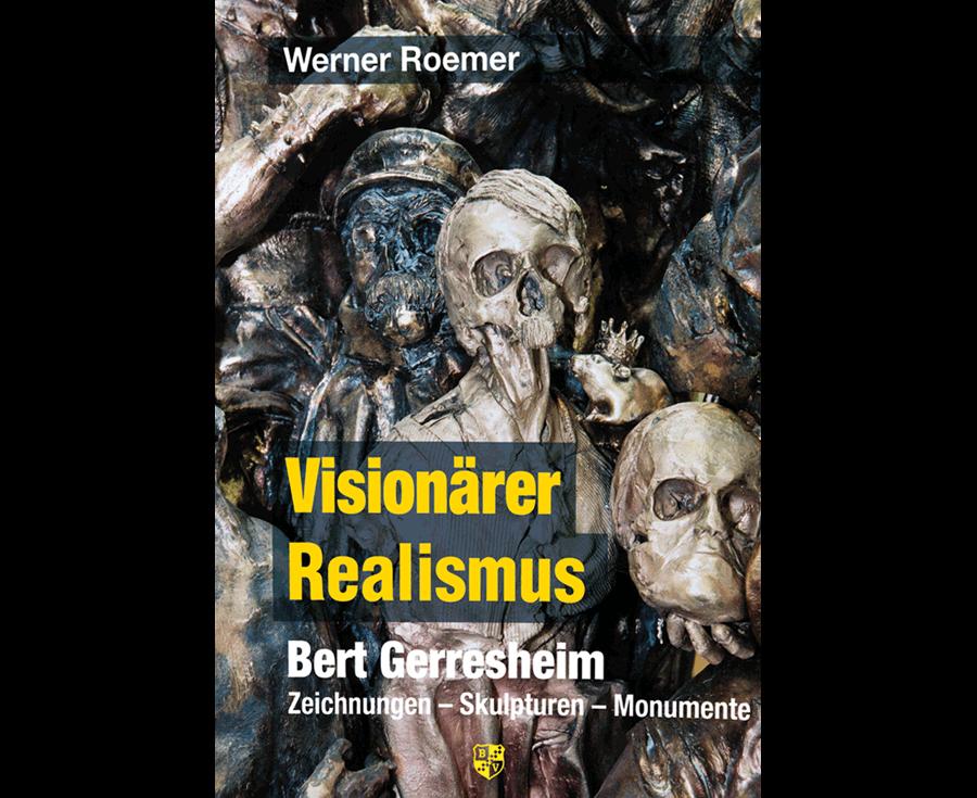 Werner Roemer Visionärer Realismus