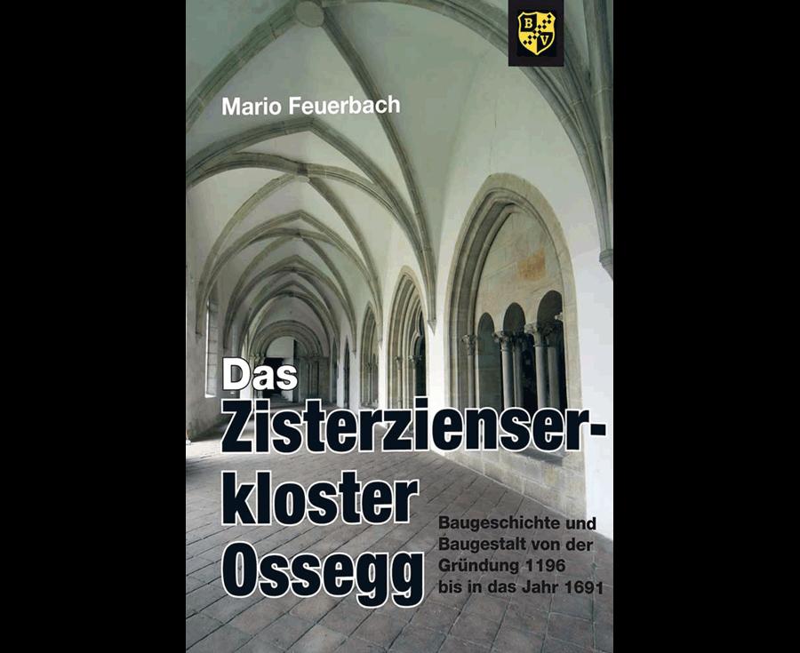 Mario Feuerbach Das Zisterzienserkloster Ossegg