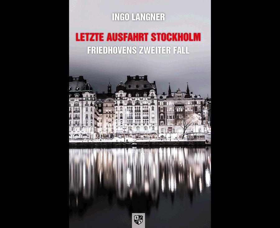 Ingo Langner Letzte Ausfahrt Stockholm