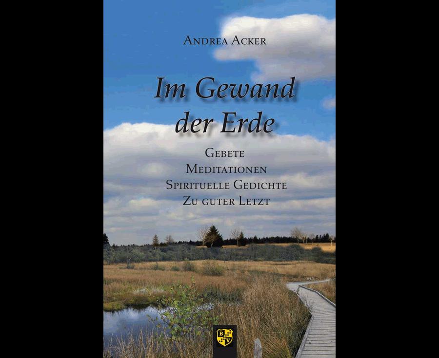 Andrea Acker Im Gewand der Erde