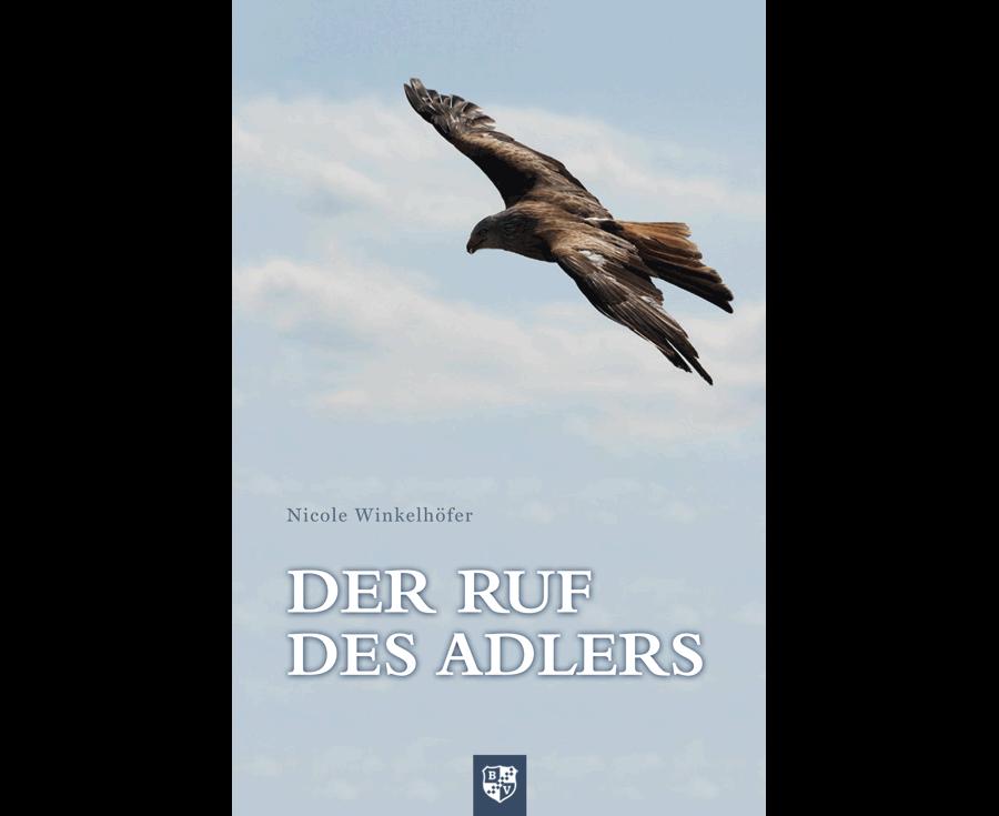 Nicole Winkelhöfer Der Ruf des Adlers