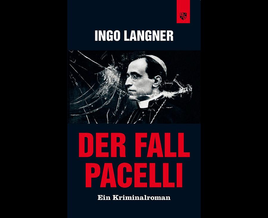 Ingo Langner Der Fall Pacelli
