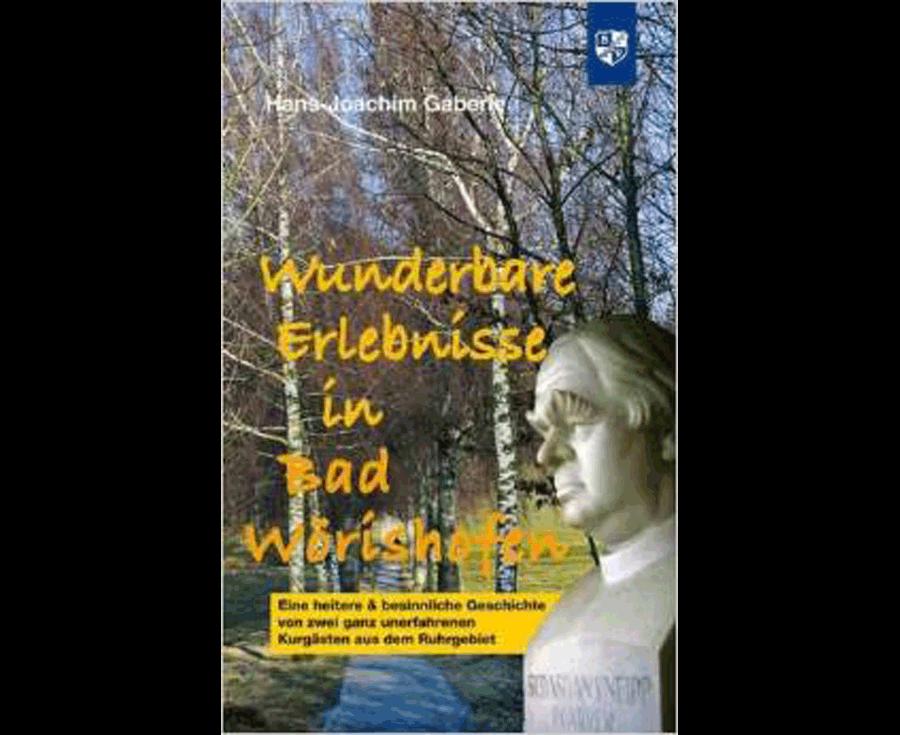 Hans-Joachim Gaberle Wunderbare Erlebnisse in Bad Wörrishofen