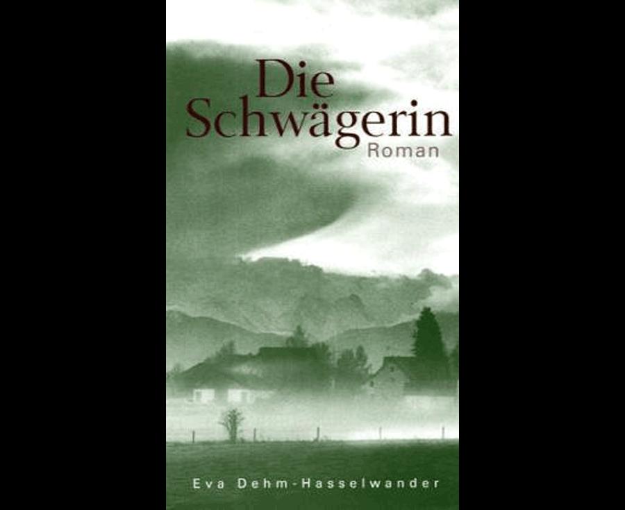 Eva Dehm-Hasselwander Die Schwägerin
