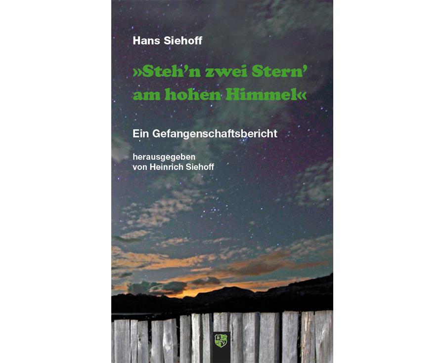 Hans Siehoff Steh'n zwei Stern' am hohen Himmel