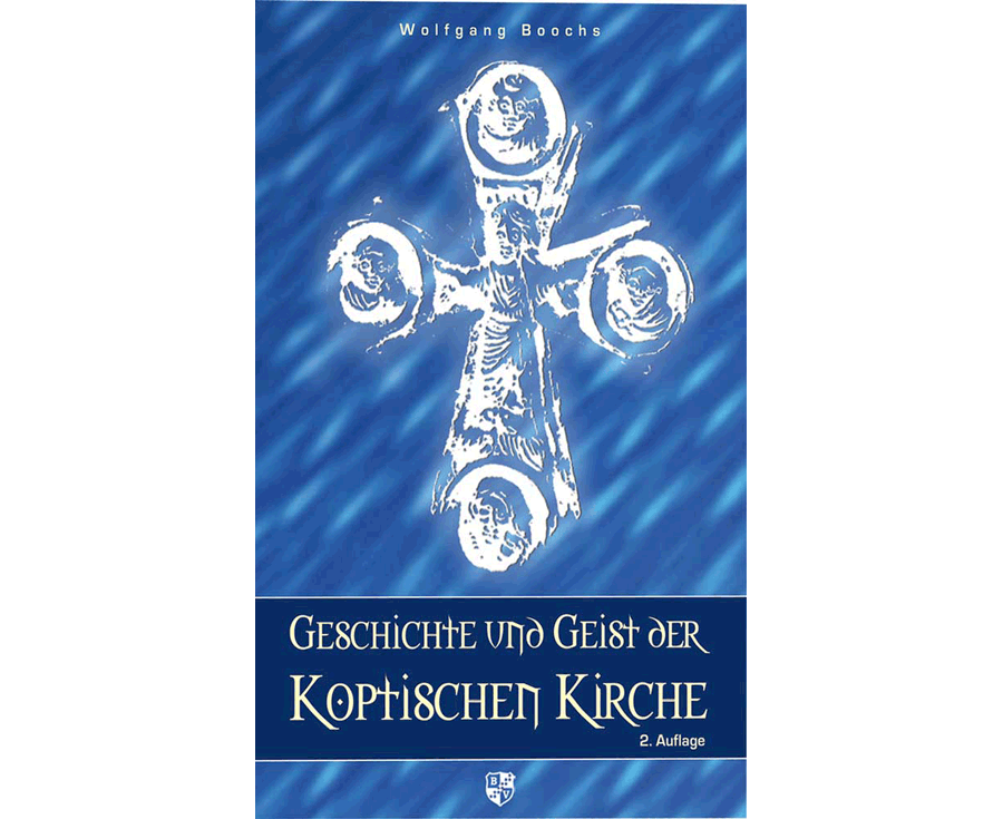 Dr. Wolfgang Boochs Geschichte und Geist der Koptischen Kirche