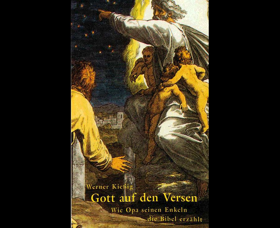 Werner Kießig Gott auf den Versen