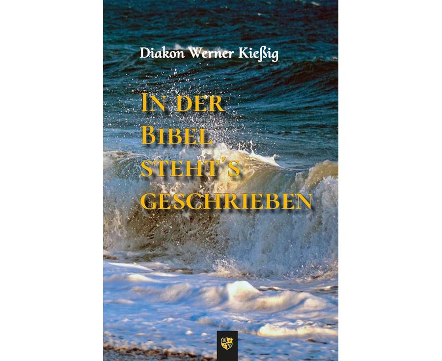 Werner Kießig In der Bibel steht's geschrieben