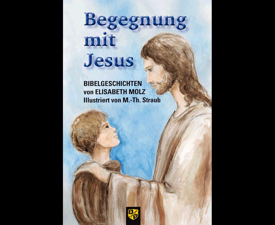 Elisabeth Molz Begegnung mit Jesus