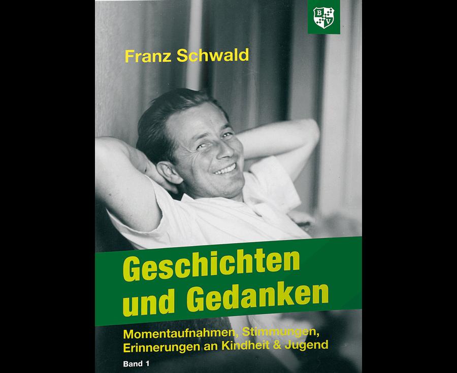 Ludwig Gschwind Geschichten und Gedanken Band 1
