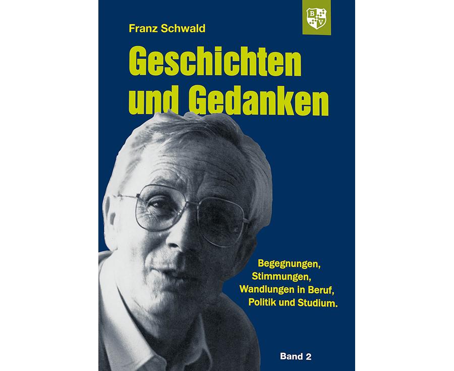 Ludwig Gschwind Geschichten und Gedanken Band 2