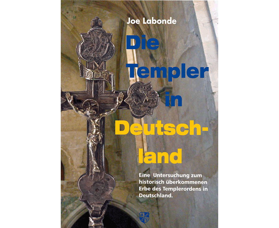 Joe Labonde Die Templer in Deutschland