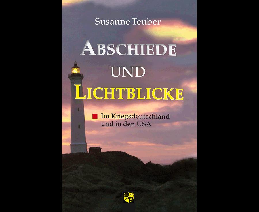 Susanne Teuber Abschiede und Lichtblicke