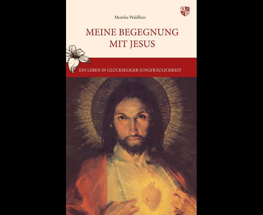 Monika Waldhier Meine Begegnung mit Jesus